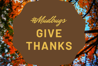 #Mudbugs Give Thanks Episode 2
